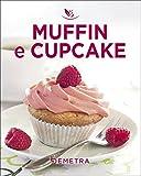 Scarica Libro Muffins e cupcakes (PDF,EPUB,MOBI) Online Italiano Gratis