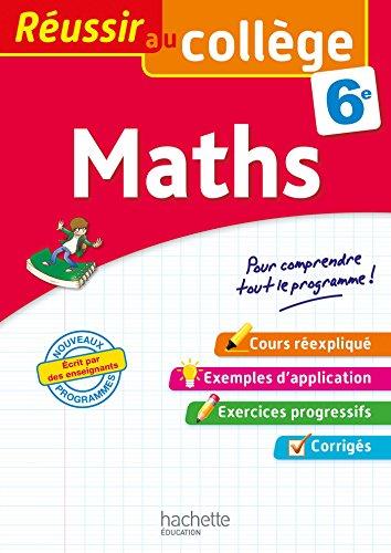 Réussir au collège - Maths 6e par Michèle Blanc