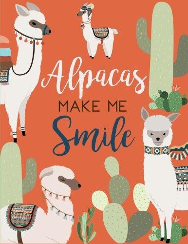 Alpacas Make Me Smile: Alpaca Cactus Notebook (Composition Book, Journal) (8.5 x 11 Large), Alpaca Lovers Gifts