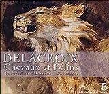 Delacroix - Chevaux et félins