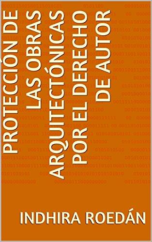 Protección de las obras arquitectónicas por el derecho de autor