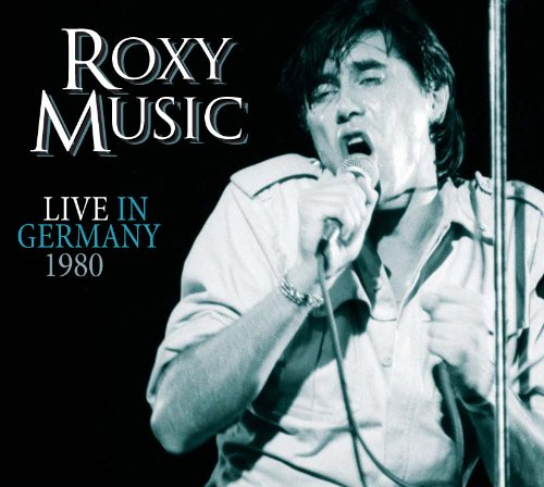 Roxy Music Live In Germany 1980
