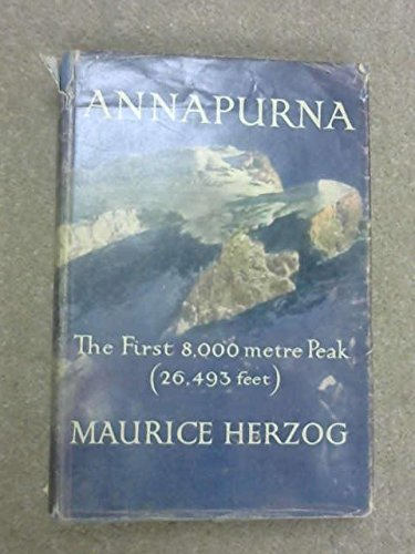 Annapurna, The First 8,000 Metre Peak