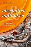 abschalten & auftanken (Amazon.de)
