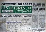 LETTRES FRANCAISES (LES) [No 259] du 12/05/1949 - UNE LETTE INEDITE DE BALZAC A LAMARTINE - PIERRE BENOIT - L'AFFAIRE GRASSET - F. CREMIEUX - E. D'ASTIER - P. BLOCH - C. BOURDEL - G. COCHET - Y. FARGE - J. GUIGNEBERT - GENERAL PETIT - R. ROURE.