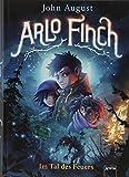 Buchinformationen und Rezensionen zu Arlo Finch (1). Im Tal des Feuers von John August