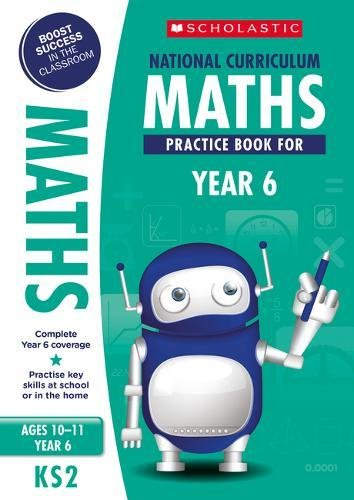 National Curriculum Maths Practice Book for Year 6 (100 Practice Activities)