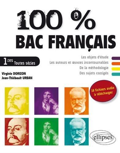 100% Bac Français 1res Toutes Séries