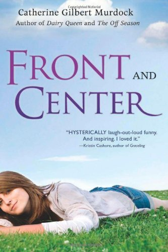 front-and-center-the-dairy-queen-trilogy-by-catherine-gilbert-murdock-19-oct-2009-hardcover