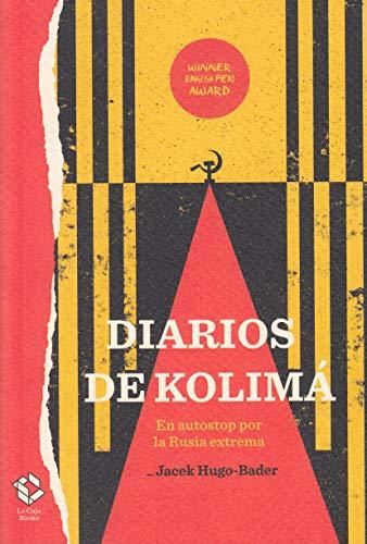 Diarios de Kolimá (Caja Alta) por Jacek Hugo-Bader