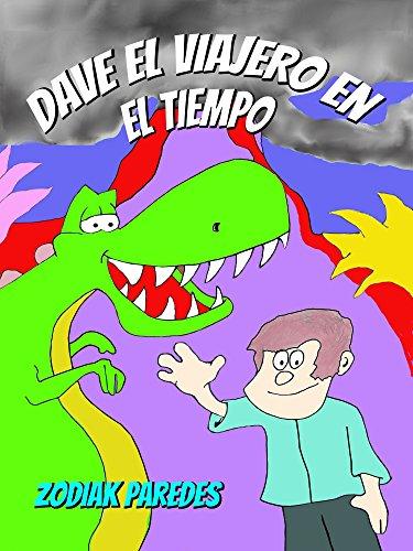 Dave El Viajero en el Tiempo por Zodiak Paredes