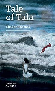 Tale of Tala