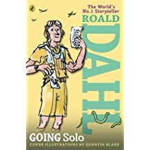 [Going Solo] (By: Roald Dahl) [published: February, 2009]