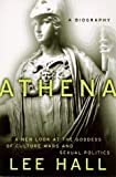Athena: A Biography First edition by Hall, Lee (1997) Hardcover
