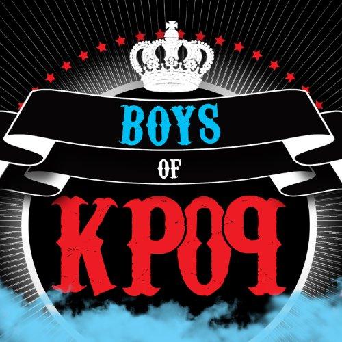 Boys Of K-Pop (Kpop Musik)
