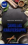 Buchinformationen und Rezensionen zu Camillas Kräutersuppe von Monika Detering