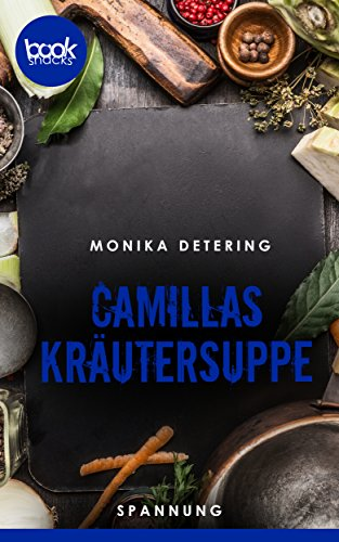 Buchseite und Rezensionen zu 'Camillas Kräutersuppe' von Monika Detering