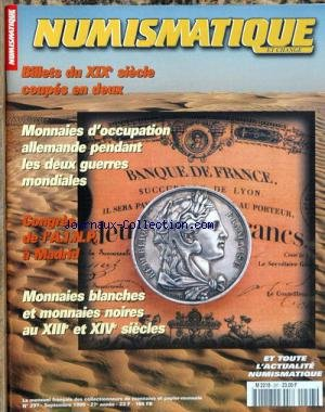 NUMISMATIQUE ET CHANGE [No 297] du 01/09/1999 - BILLETS DU XIXEME SIECLE COUPES EN DEUX - MONNAIES D'OCCUPATION ALLEMANDE PENDANT LES DEUX GUERRES MONDIALES - CONGRES DE L'A.I.N.P. A MADRID - MONNAIES BLANCHES ET NOIRES AU XIIEME ET XIVEME.