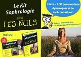 Telecharger Livres Kit Sophrologie pour les Nuls CD audio (PDF,EPUB,MOBI) gratuits en Francaise