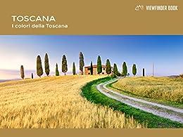 ViewFinder Book - Toscana, I colori della Toscana: Italian Version di [Carovillano, Francesco, Di Nucci, Marco]