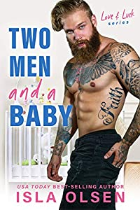 Two Men and a Baby (Love & Luck Book 5) (English Edition)