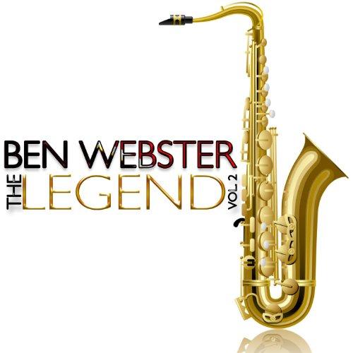 Ben Webster - The Legend, Vol. 2