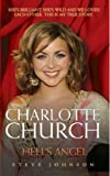 Charlotte Church: Hell's Angel by Steve Johnson (30-Oct-2005) Paperback