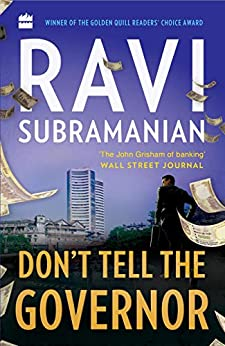 Don't Tell The Governor by [Subramanian, Ravi]