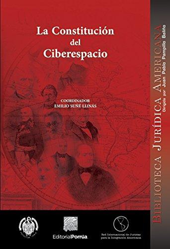 La Constitución del Ciberespacio por Emilio Suñé Llinás