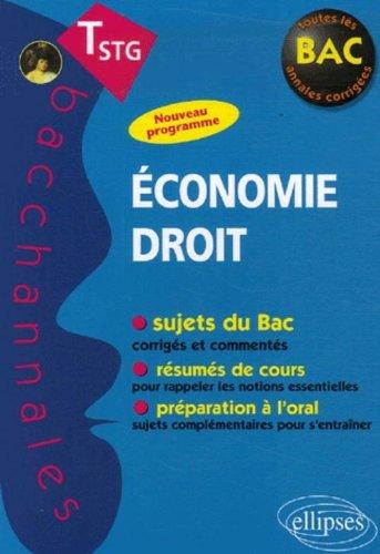 Economie Droit Tle STG : Epreuves écrites et orales par Thomas Gevrey, Marie O'maden
