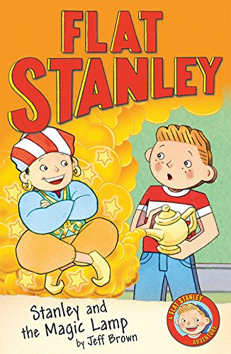 Stanley And The Magic Lamp (Flat Stanley) By [Brown, Jeff]