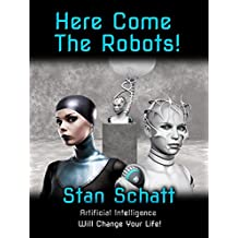 Here Come The Robots! (English Edition)