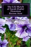 The Life Sketch of Sarah (Sadie) Hammon Barzee Acor
