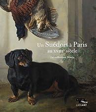 Un suédois à Paris au XVIIIe siècle par Guillaume Faroult