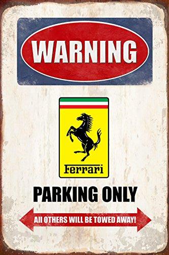 Warning Ferrari parking only blechschild