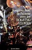 Image de Jusqu'au fond de l'abîme avec les Rolling Stones