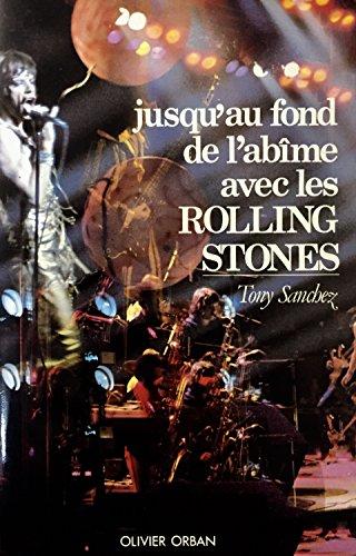 Jusqu'au fond de l'abîme avec les Rolling Stones par From Olivier Orban
