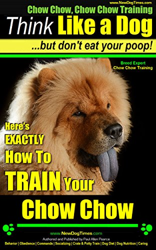 chow-chow-chow-chow-training-think-like-a-dog-but-dont-eat-your-poop-breed-expert-chow-chow-training