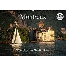 Montreux - Die Ufer des Genfer SeesCH-Version (Wandkalender 2017 DIN A2 quer): Die Ufer des Genfer Sees in Montreux (Geburtstagskalender, 14 Seiten )