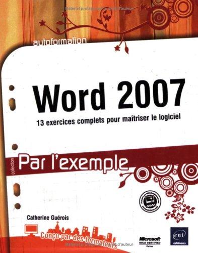 Word 2007 par Catherine Guérois