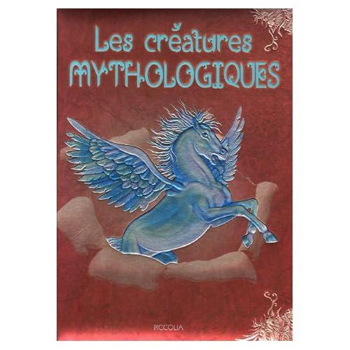 Les créatures mythologiques