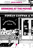 Drinking at the movies. Un anno a New York
