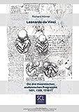 Leonardo da Vinci.: Die drei theoretischen anatomischen Programme 1491, 1509, 1510/11 - Richard Hörner