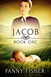 Jacob 1: Amish Baby Romance (The Summerspring Amish Series)