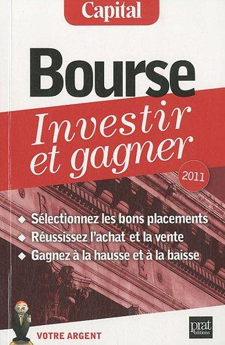 Bourse, investir et gagner