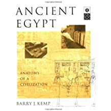 By Barry J. Kemp Ancient Egypt: Anatomy of a Civilization (New edition) [Paperback]