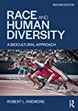 Race and Human Diversity: A Biocultural Approach