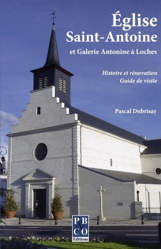 Eglise Saint-Antoine et Galerie Antonine a Loches