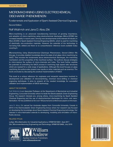 Micromachining Using Electrochemical Discharge Phenomenon: Fundamentals and Application of Spark Assisted Chemical Engraving (Micro & Nano Technologies)