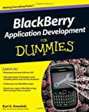 BlackBerry® Application Development For Dummies® (For Dummies Series)